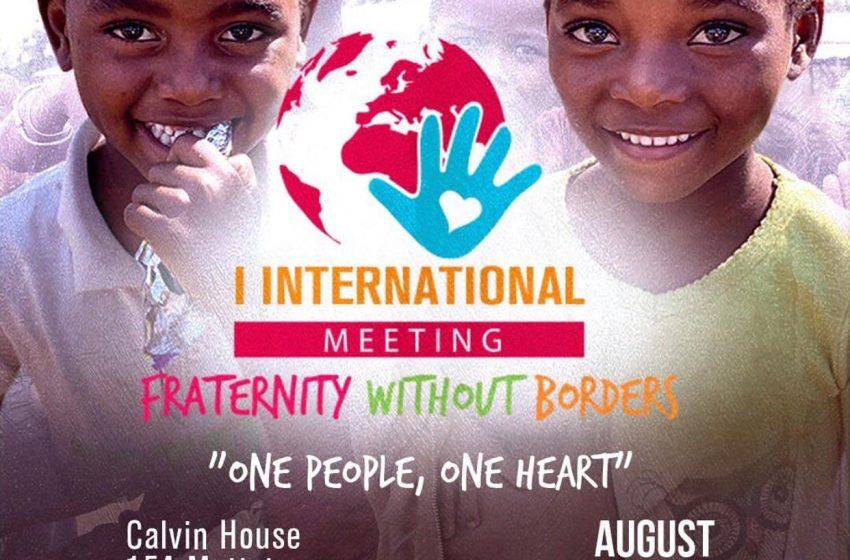 """I Encontro Internacional Fraternidade Sem Fronteiras  """"Um só povo, um só coração"""""""
