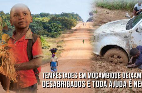 Tempestades em Moçambique deixam estragos, desabrigados e toda ajuda é necessária